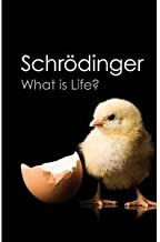 WHAT IS LIFE ? WITH MIND & MATTER & AUTOBIOGRAPHICAL SKETCHES