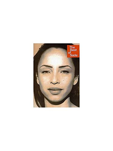 The Best Of Sade. Partitions pour Piano, Chant et Guitare(Boîtes d\'Accord)