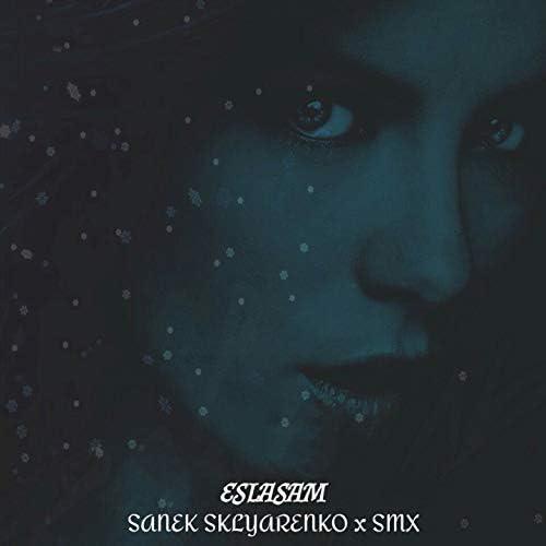 SANEK SKLYARENKO feat. Smx