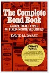 The Complete Bond Book: A Guide to All Types of Fixed-Income Securities Hardcover