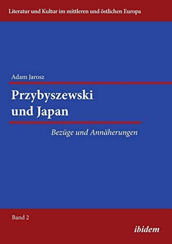 Przybyszewski und Japan: Bezüge und Annäherungen: 2