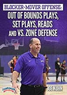Blocker-Mover Offense: Out of Bounds Plays, Set Plays, Reads and vs. Zone Offense
