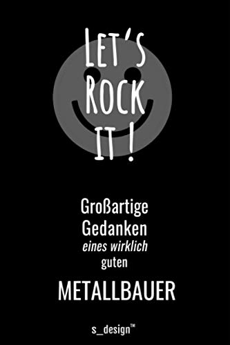 Notizbuch für Metallbauer / Metall-Bauer: Originelle Geschenk-Idee [120 Seiten liniertes blanko Papier]