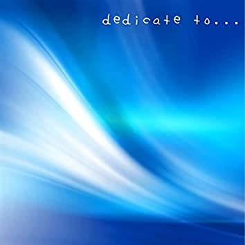 Dedicate To... (feat. GUMI)