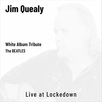 White Album Tribute: The Beatles (Live at Lockedown)