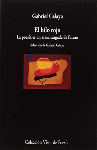 El hilo rojo: La poesía es una arma cargada de futuro: 1036 (visor de Poesía)