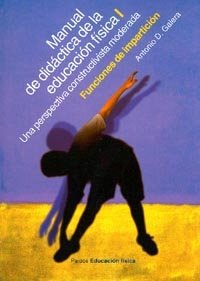 Manual de didáctica de la educación física, vol. 1 (Educador)