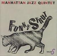 Funky Strut by Manhattan Jazz Quintet