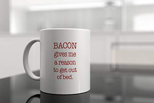 Promini Novelty Mug,Ceramic Mug,11oz White Mug,Bacon Gives Me A Reason To Get Out Of Bed - Funny Coffee Mug Gift Tea Cup,Coffee or Tea Mug