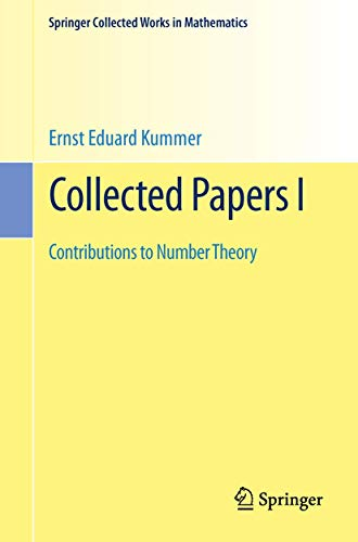 Collected Papers I: Contributions to Number Theory (Springer Collected Works in Mathematics, Band 1)