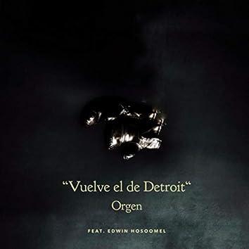 Vuelve el de Detroit (feat. Edwin Hosoomel)