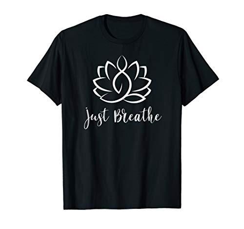 Just Breathe Buddha Lotus Flower Meditation Yoga T-Shirt