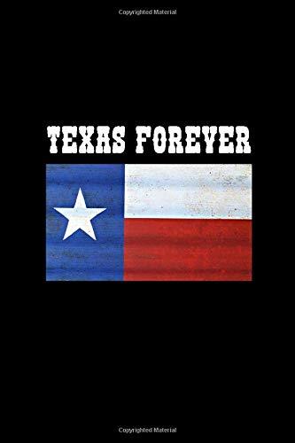 TEXAS FOREVER: 6x9 lined journal : TX FLAG