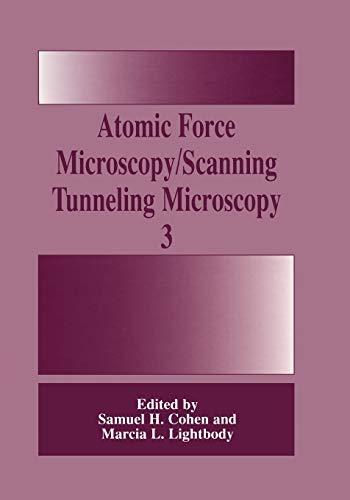 Atomic Force Microscopy/Scanning Tunneling Microscopy 3