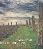 Sotto il cielo di Scozia. Ediz. italiana e inglese