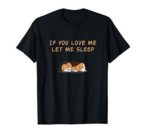 beagle carino - Let Me Sleep - Divertente pigiama cani dolce Maglietta