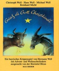 GRÜASS DI GOTT CHRISTKINDL - arrangiert für Buch [Noten / Sheetmusic] Komponist: BIERMOESL BLOSN