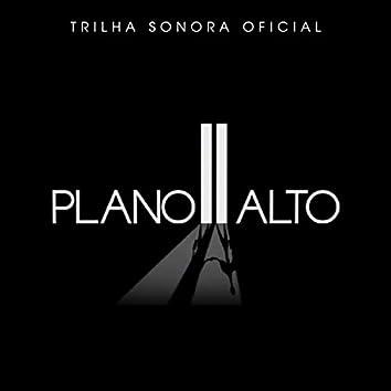 Plano Alto (Trilha Sonora Original)