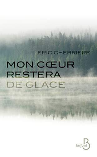 Mon coeur restera de glace (French Edition)