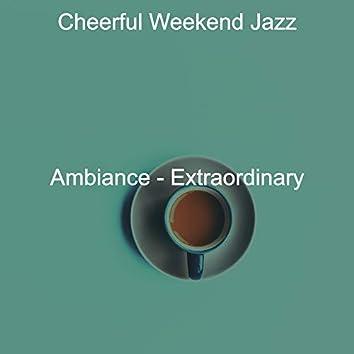 Ambiance - Extraordinary