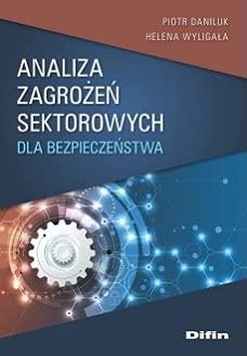 Analiza zagrożeń sektorowych dla bezpieczeństwa