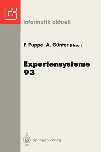 Expertensysteme 93: 2. Deutsche Tagung Expertensysteme (XPS-93) Hamburg, 17.-19. Februar 1993 (Informatik aktuell)