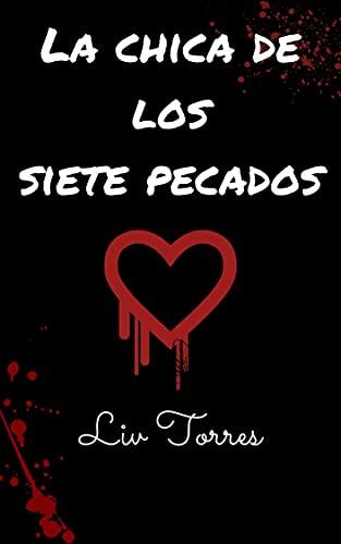 La chica de los siente pecados de Liv Torres