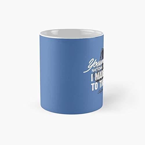 Yosemite National Park Half Dome California America Imittt I Made It to The Top Classic Mug | Best Gift Funny Coffee Mugs 11 Oz