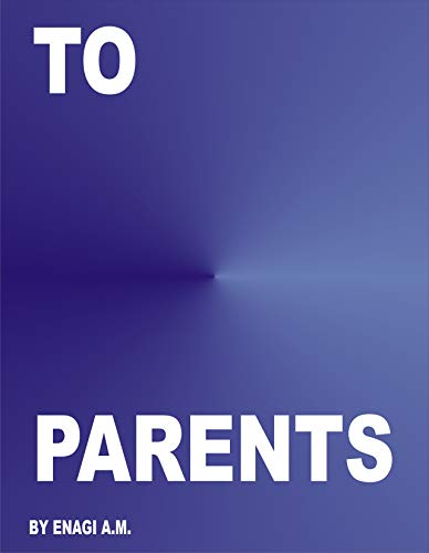TO PARENTS (English Edition)