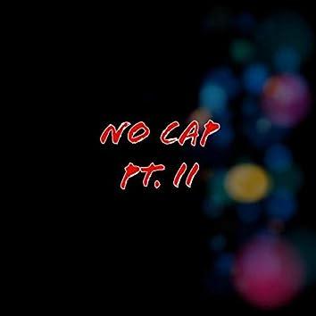 NO CAP PT. II