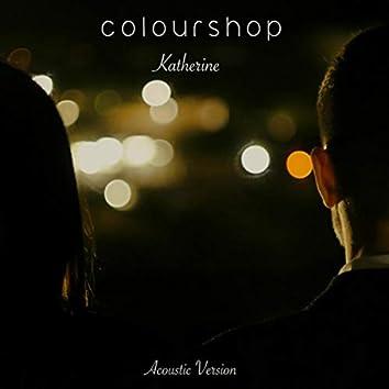 Katherine (Acoustic Version)