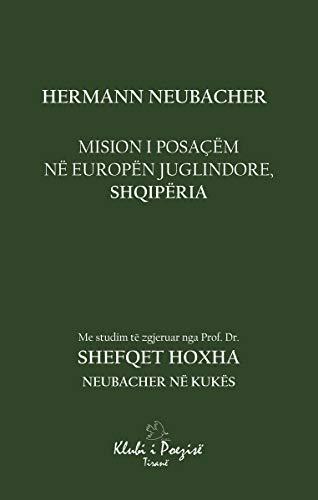 Mision i Posacëm Në Europën Juglindore, Shqipëria (English Edition)