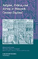 Religion, Politics, and Society in Sixteenth-Century England (Camden Fifth Series, Series Number 22)