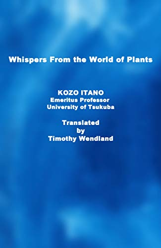 Whispers From the World of Plants (Science Spiritual Essay) (English Edition)