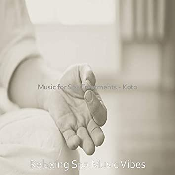 Music for Spa Treatments - Koto