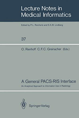 A General PACS-RIS Interface: An Analytical Approach to Information Use in Radiology (Lecture Notes