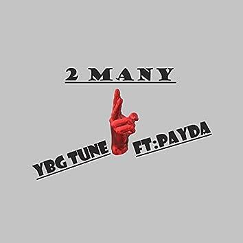 2 Many (Too Many) (feat. Payda)