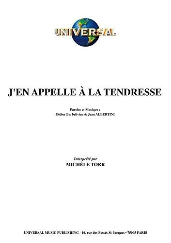 J\'EN APPELLE À LA TENDRESSE