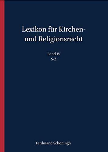 Lexikon Fur Kirchen Und Religionsrecht S-z (German Edition)