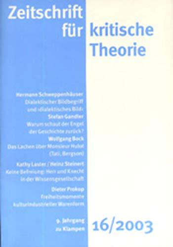 Zeitschrift für kritische Theorie: HEFT 16: 9. Jahrgang (2003)