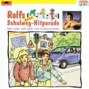 Rolfs neue Schulweg-Hitparade. CD: Mehr Lieder, mehr Spaß, mehr Verkehrssicherheit
