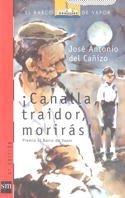 ¡Canalla, traidor, morirás! par José Antonio del Cañizo