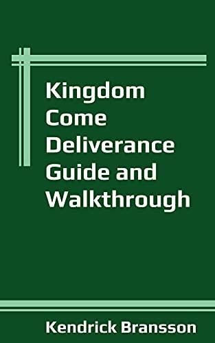 Kingdom Come Deliverance Guide and Walkthrough (English Edition)