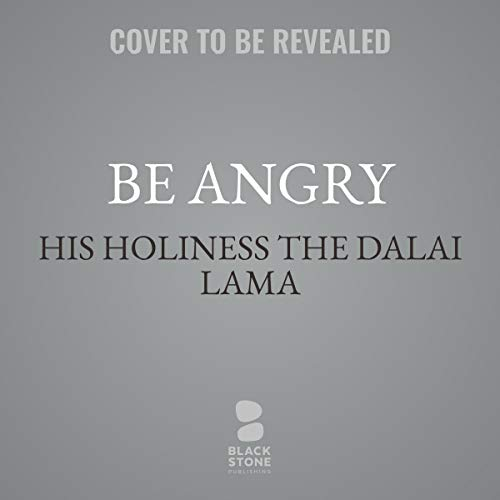 Be Angry audiobook cover art