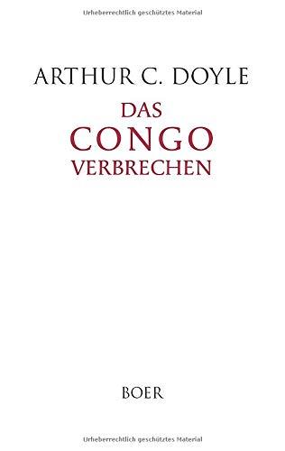 Das Congoverbrechen: Aus dem Englischen übersetzt von C. Abel-Musgrave