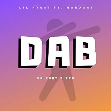 Dab on That Bitch