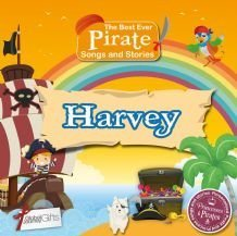 Princesses and Pirates - Personalised Songs & Stories for Kids (Harvey)