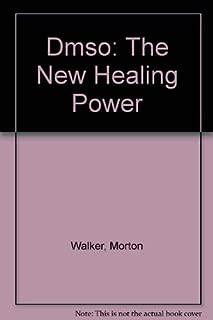 DMSO: The New Healing Power