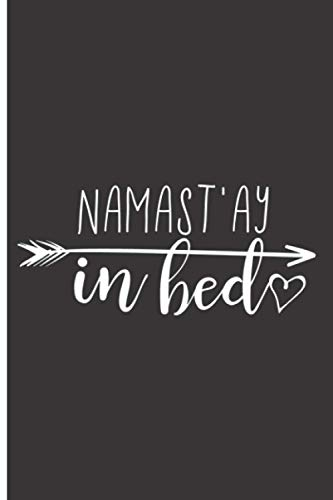 Namast'ay In Bed: 120 Dot Grid/Bullet Pages - 6