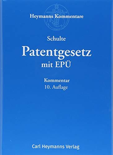 Patentgesetz mit Europäischem Patentübereinkommen: Kommentar (Heymanns Taschenkommentare zum gewerblichen Rechtsschutz)